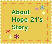 about Hope 21's story